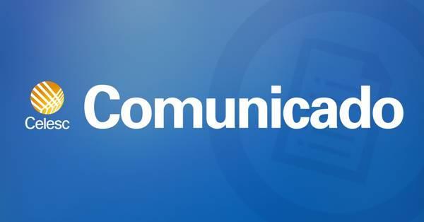 CELESC emite Comunicado Oficial sobre a fatura de energia elétrica de janeiro/2019