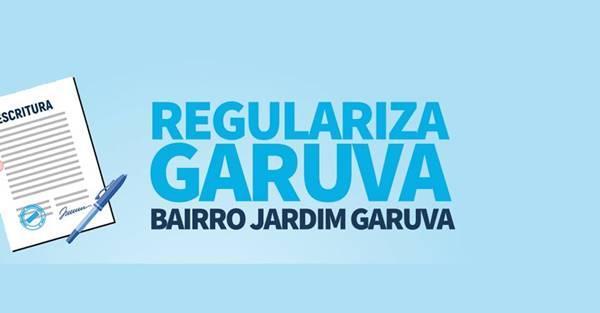 Reunião para Regularização Fundiária do Bairro Jardim Garuva já está marcada. Confira…